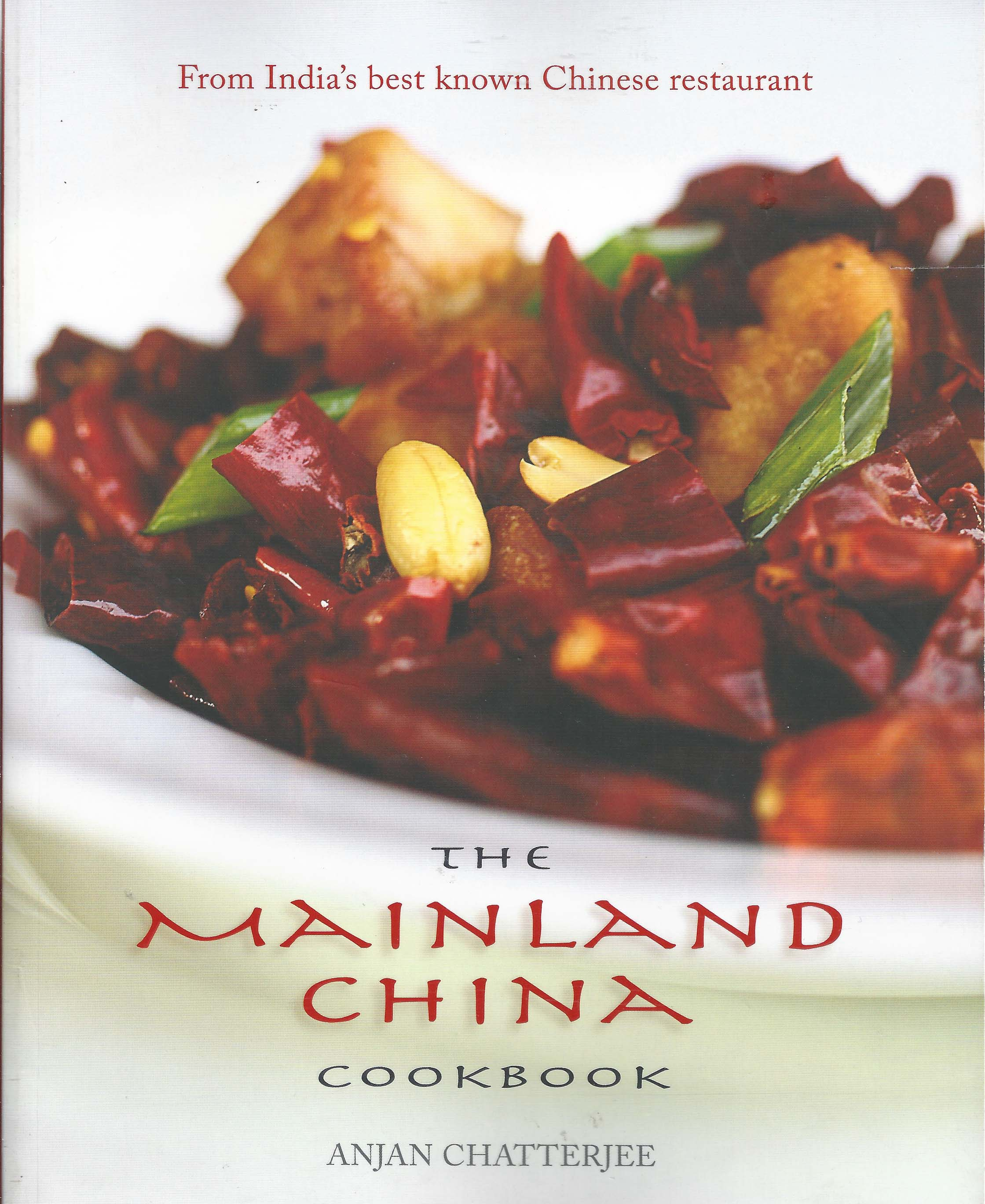 Mainland china cookbook by anjan chatterjee forumfinder Choice Image
